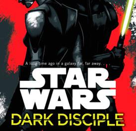 """Star Wars: Dark Disciple"" de Christie Golden"