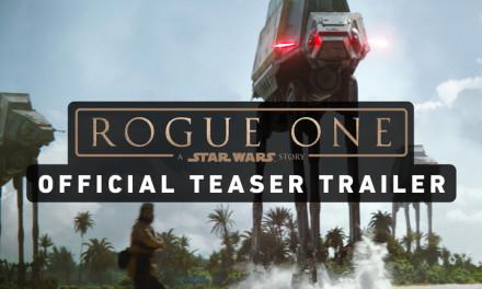 El primer vistazo de Rogue One – teaser trailer