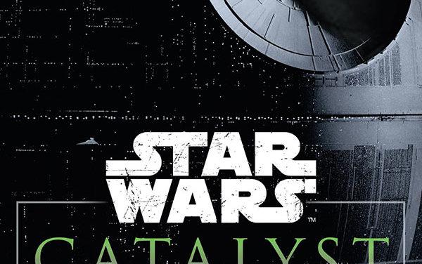 Star Wars Catalyst, la precuela de Rogue One