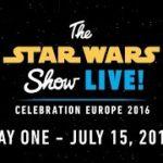 Star Wars Celebration Europe 2016 – Día 1
