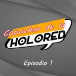 Copuchas de la Holored – Episodio 1 – Un Podcast de Star Wars