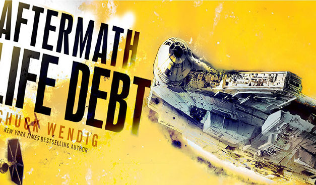 """Star Wars: Aftermath – Life Debt"" de Chuck Wendig"