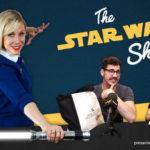 Star Wars Show – Episodio 22