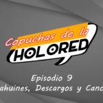 009 – Copuchas de la Holored – Cahuines, Descargos y Canon