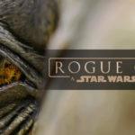 Las criaturas de Rogue One
