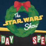 Star Wars Show – Episodio 33