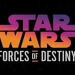 Star Wars: Forces of Destiny La Nueva Serie de Lucasfilms