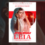 """Star Wars: Leia. Princess of Alderaan"" de Claudia Gray"