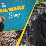 Star Wars Show – Episodio 46