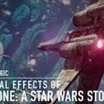 Los efectos visuales de Rogue One creados por ILM