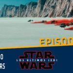 021 – Copuchas de la Holored – Analizando con spoilers Los Últimos Jedi