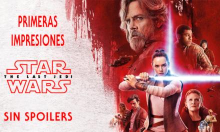 Primeras impresiones SIN SPOILERS de Star Wars – Los Últimos Jedi